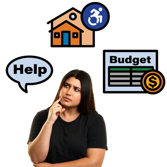 """Woman thinking about 3 icons - a speech bubble with """"help"""" in it, a house with an accessibility symbol, and a budget sheet with a dollar sign."""